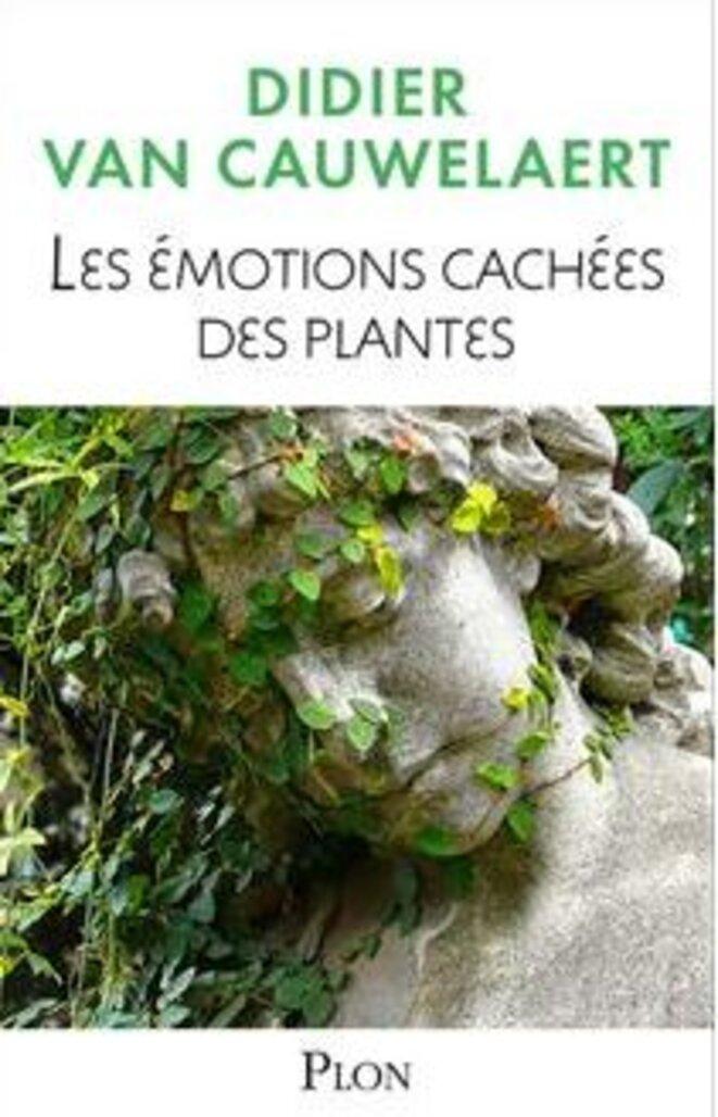 les-emotions-cachees-des-plantes-didier-van-cauwelaert