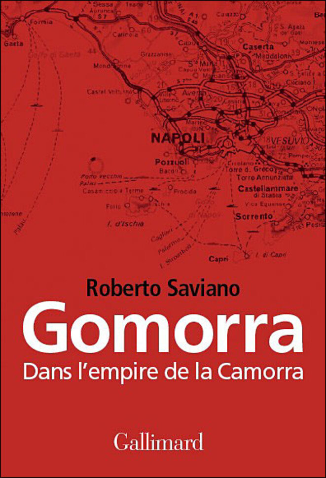 Gomorra, le livre de Roberto Saviano qui a fait trembler la Camorra © Roberto Saviano, Gallimard