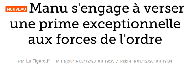 http://www.lefigaro.fr/flash-actu/2018/12/03/97001-20181203FILWWW00306-emmanuel-macron-s-engage-a-verser-une-prime-exceptionnelle-aux-forces-de-l-ordre.php