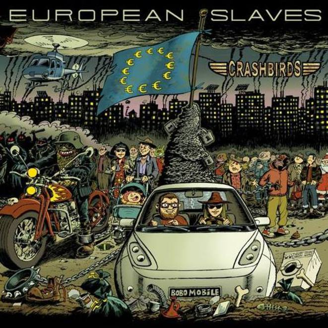crashbirds-european-slaves