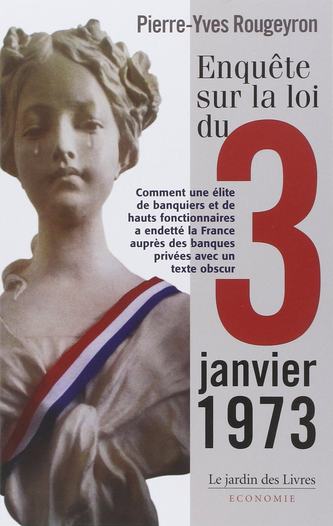 Loi du 3 janvier 1973 © Pierre Yves Rougeyron