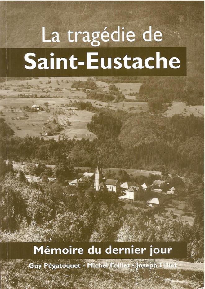 Ouvrage édité en 2003 par l'Association du Souvenir des Déportés de Saint-Eustache.