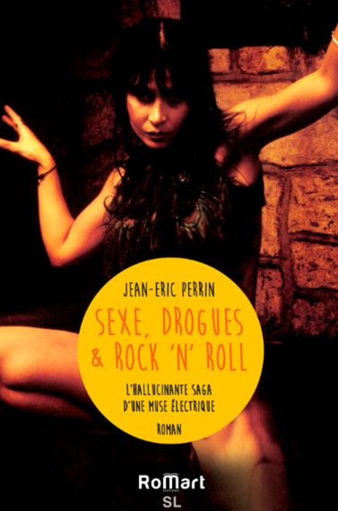 « Sexe, drogues et rock'n roll » by Jean-Eric Perrin