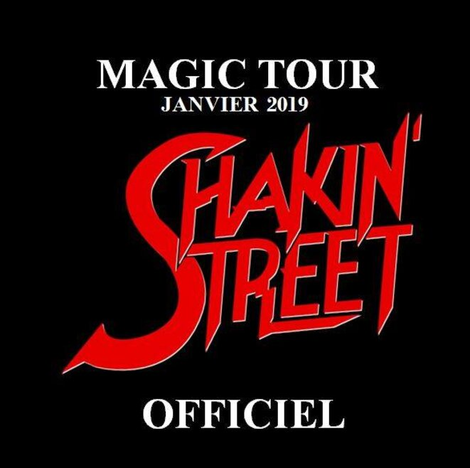 Shakin'Street Magic Tour 2019