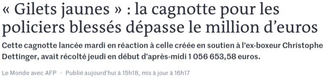 https://www.lemonde.fr/societe/article/2019/01/10/gilets-jaunes-la-cagnotte-pour-les-policiers-blesses-depasse-le-million-d-euros_5407344_3224.html