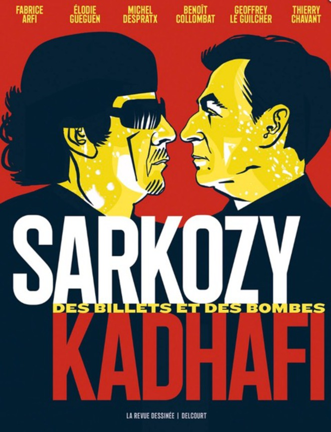 The graphic novel Sarkozy-Gaddafi, published by Delcourt.