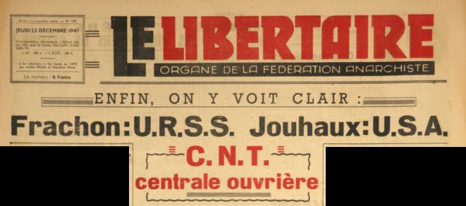 Manchette du Libertaire n°109 du 25 décembre 1947 © FACL