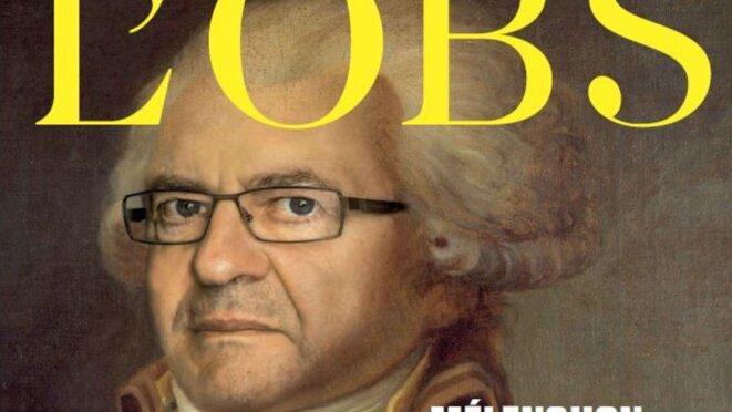 Jean-Luc Mélenchon, déguisé en Robespierre, est en une de L'obs. L'Obs