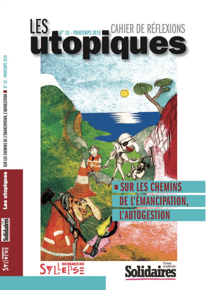 « Les Utopiques » n°10, printemps 2019
