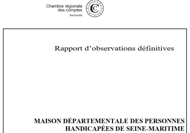 Rapport de la Chambre Régionale des Comptes de Normandie sur la MDPH 76