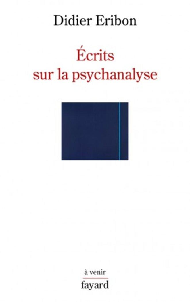 Écrits sur la psychanalyse, Didier Eribon