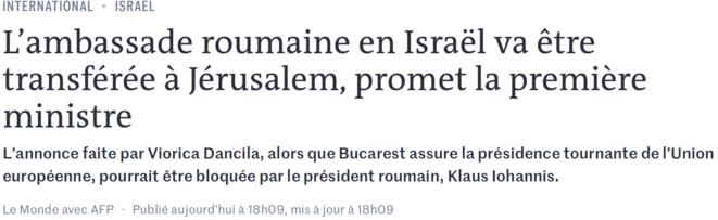 https://www.lemonde.fr/international/article/2019/03/24/l-ambassade-roumaine-en-israel-va-etre-transferee-a-jerusalem-promet-la-premiere-ministre_5440617_3210.html