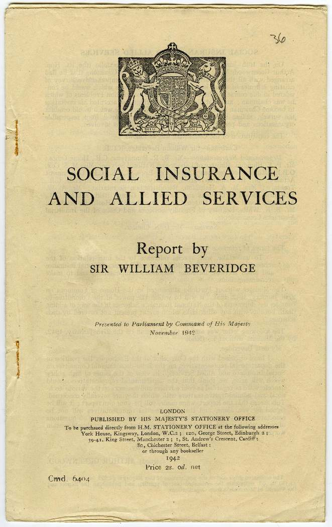 The Beveridge Report on Social Services & Allied Services (1942) © United Kingdom National Archives