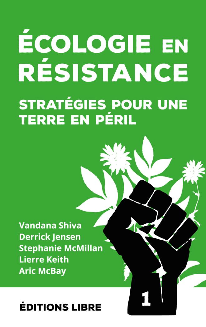 Ecologie en Résistance, stratégie pour une Terre en péril