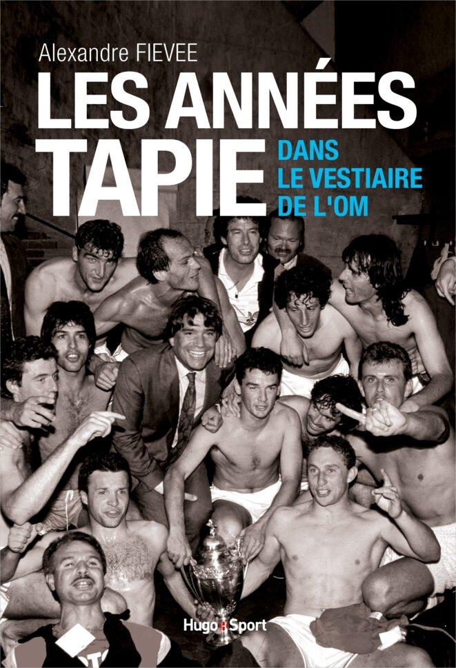 Dans le vestiaire de l'OM. Les années Tapie (Hugo Sport, 18 avril 2019) © Alexandre Fievée