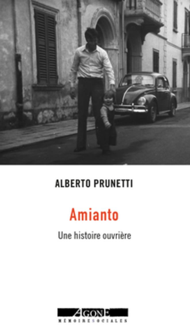 Amianto, une histoire ouvrière