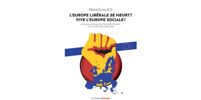 wurtz-europe-sociale-se-meurt