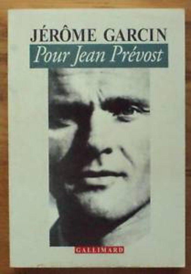 le livre de Jérôme Garcin consacré à Prévost