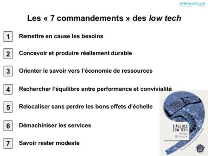 Les «7 commandements» des low tech de Philippe Bihouix (L'âge des low tech, éditions du Seuil, collection Anthropocène, 2014) © Philippe Bihouix