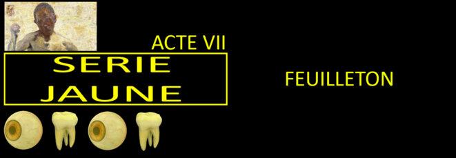 serie-jaune-rectangle-feuilleton-acte-7