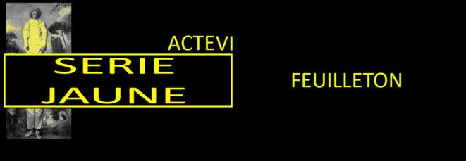 serie-jaune-rectangle-feuilleton-acte-vi