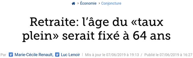 http://www.lefigaro.fr/conjoncture/retraite-l-age-du-taux-plein-serait-fixe-a-64-ans-20190607