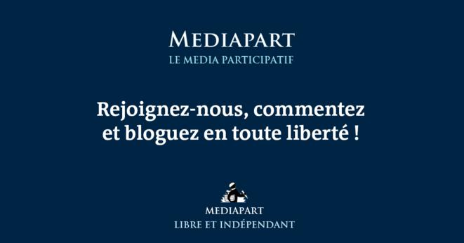 Rejoignez Mediapart, commentez et bloquez en liberté !