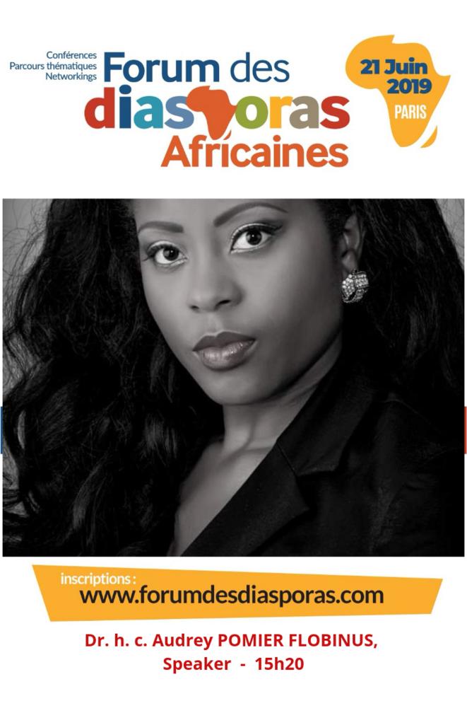 Dr.h.c Audrey POMIER FLOBINUS speaker au Forum des Diasporas Africaines © Forum des Diasporas Africaines