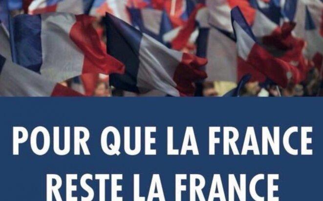 La France doit rester ... la France ! © Pierre Reynaud
