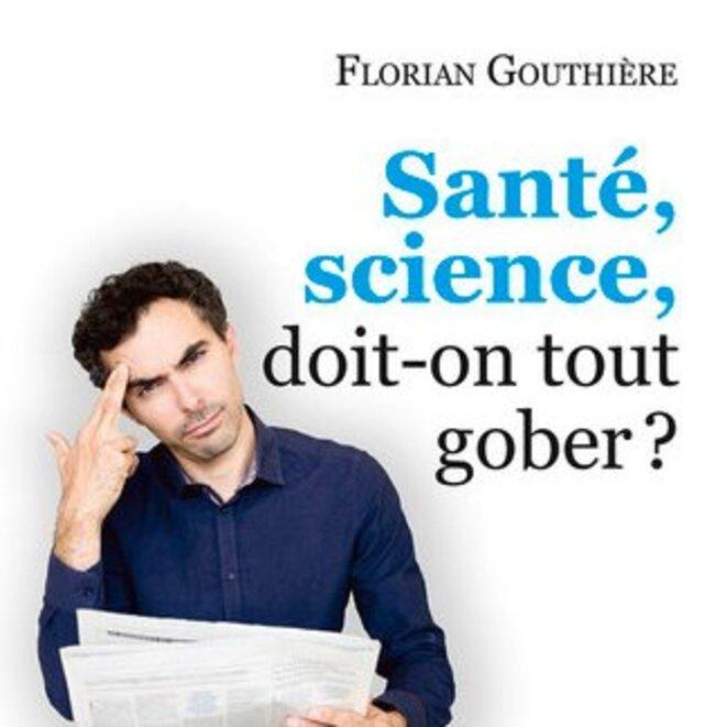 sante-science-doit-on-tout-gober