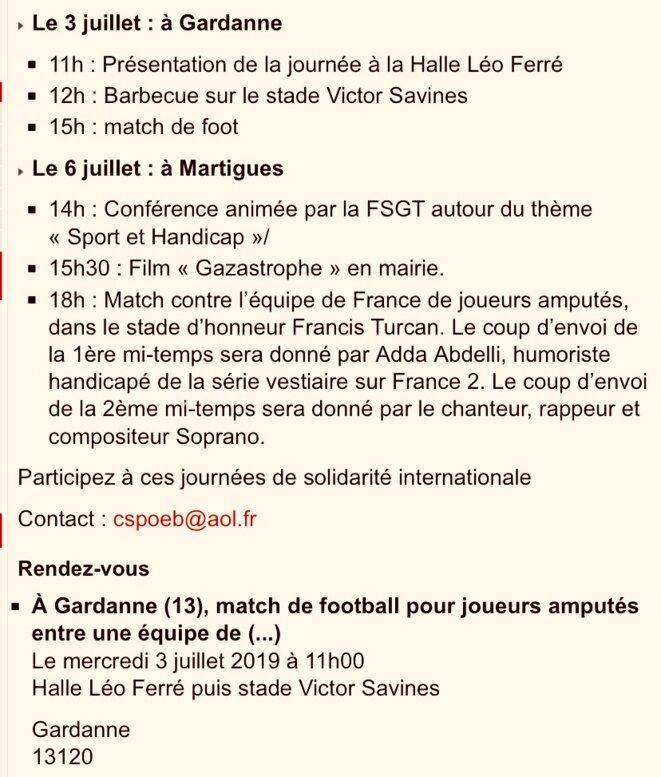 Descriptif des événements de la rencontre entre dé-footballeurs amputés de Palestine (Gaza) & de France (Sud) E'M.C. © Palestine E'M.C.
