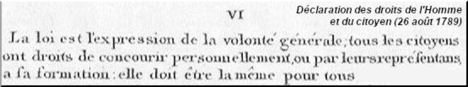 Déclaration des droits de l'homme et du citoyen (26 août 1789), art. 6.
