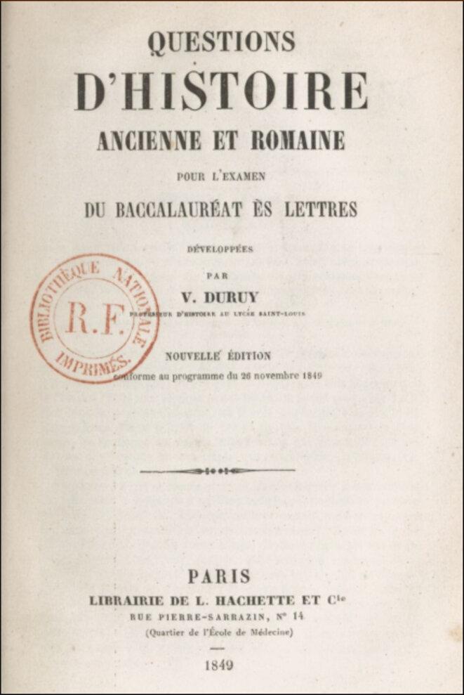 Usuel de Victor Duruy, encore professeur au lycée Saint-Louis (1849) © Victor Duruy, Gallica/BNF