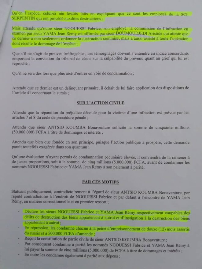 """Contre Jean Remy YAMA (Gérant) et son homme de main, Sieur NGOUESSI Fabrice : """"le délit d'instigation à la destruction des biens appartenant à autrui"""", article 49, 332 et 335 du Code pénal./doc 4"""