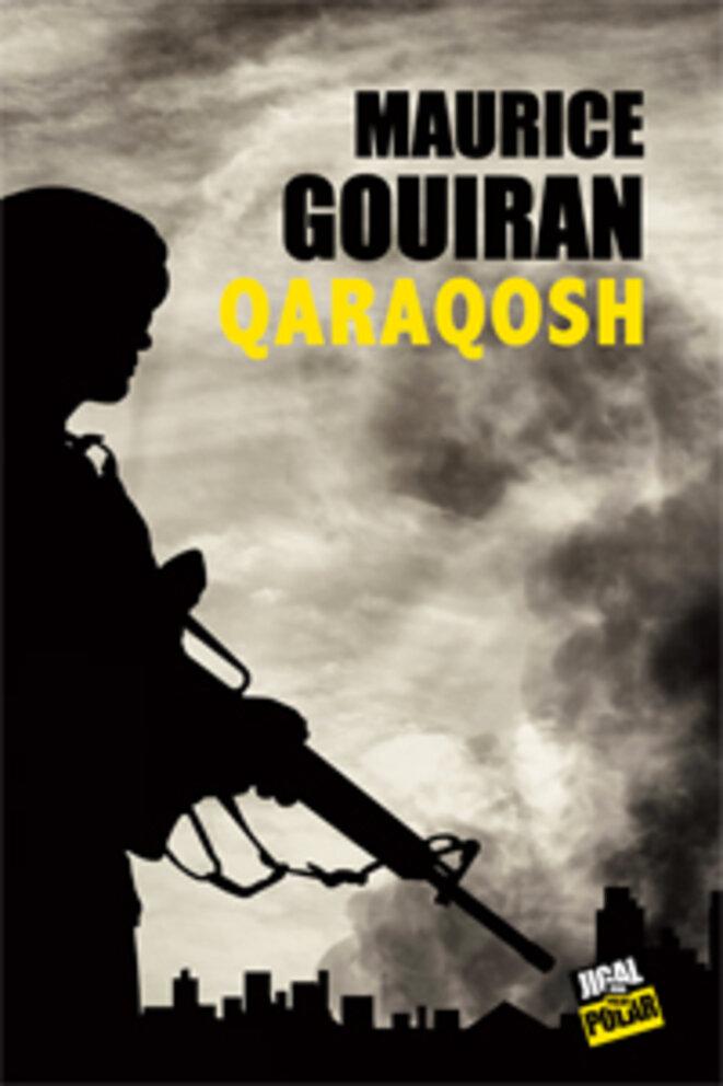Qaraqosh de Maurice Gouiran