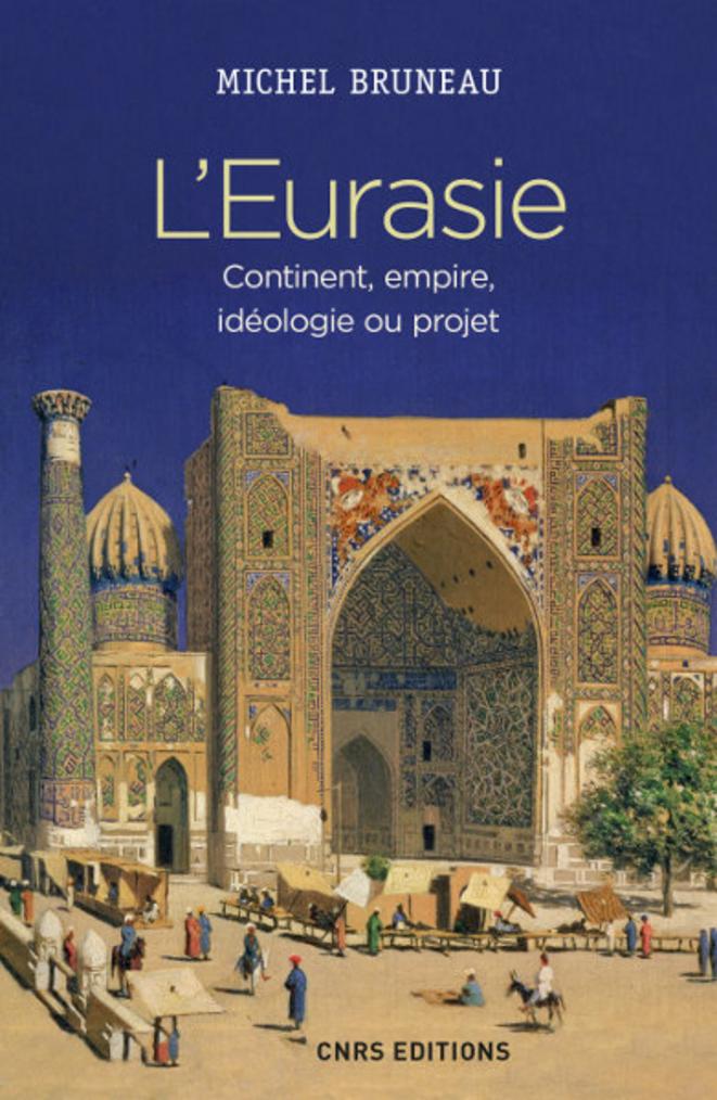 leurasie-continent-empire-ideologie-ou-projet