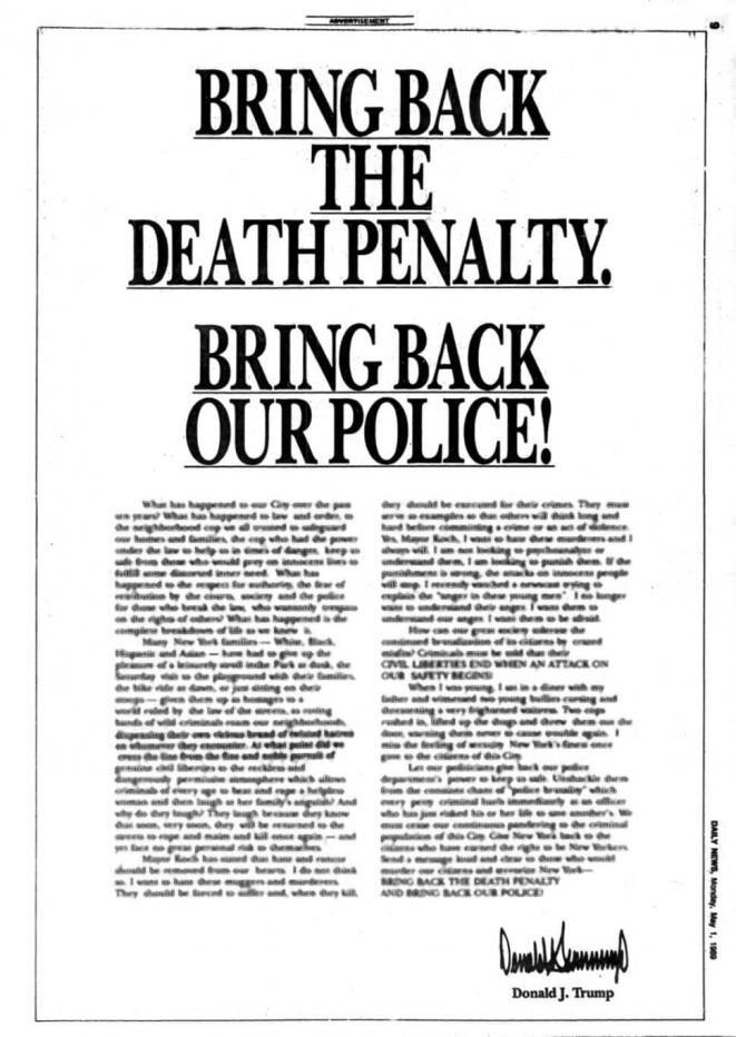 En 1989, Donald Trump compró una página de publicidad en el New York Times para reclamar la condena a muerte de cinco jóvenes afroamericanos tras una agresión en Central Park. Serán considerados inocentes años más tarde.