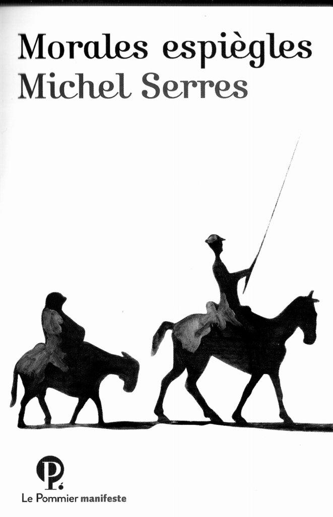 Michel Serres, Morales espiègles, éditions Le Pommier manifeste, 2019, 90 pages, 7 euros.