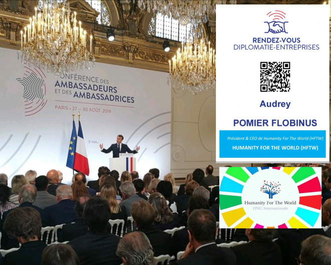 Audrey POMIER FLOBINUS participe à l'édition 2019 des rencontres Diplomatie-Entreprise & Conférence des Ambassadeurs et Ambassadrices © Humanity For The World (HFTW)
