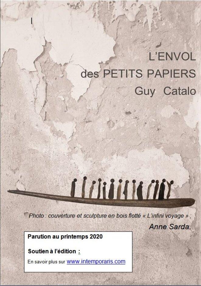 L'ENVOL des PETITS PAPIERS © Guy Catalo