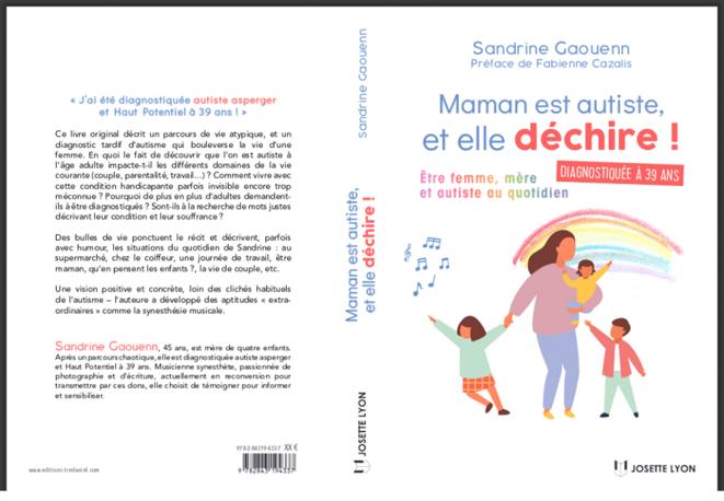 Maman est autiste, et elle déchire ! - Sandrine Gaouenn