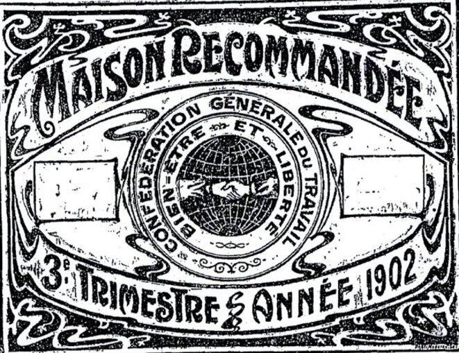 Affiche-label éditée par la CGT en 1902.