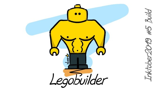 Inktober 2019 #5 : Lego builder © Norb