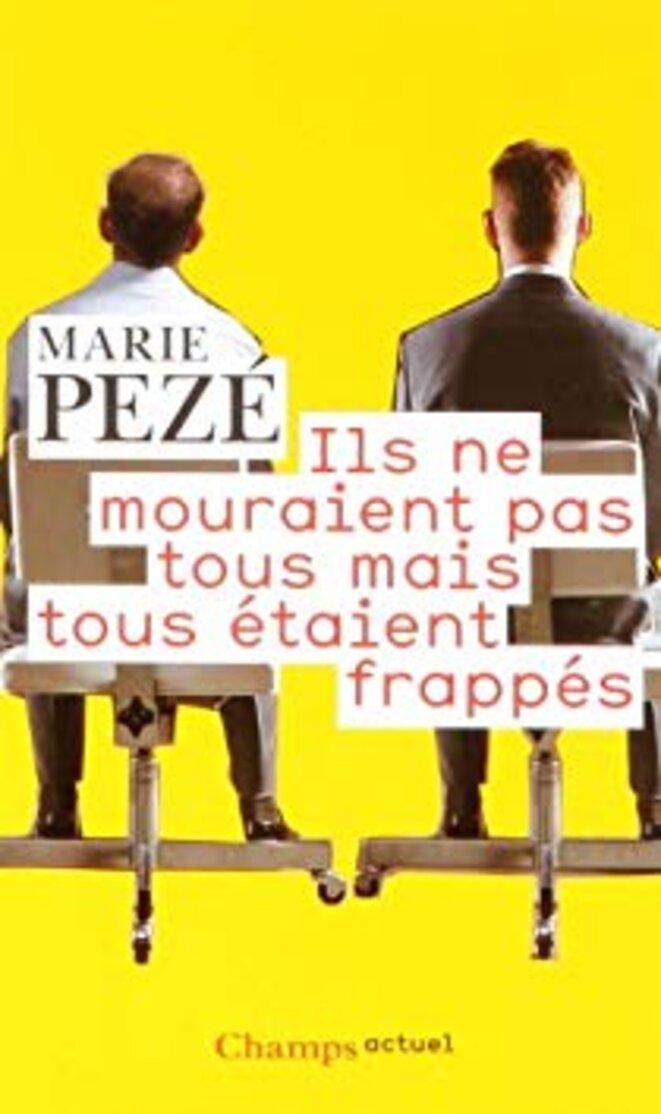 « Ils ne mourraient pas tous mais tous étaient frappés ». © Marie Pezé