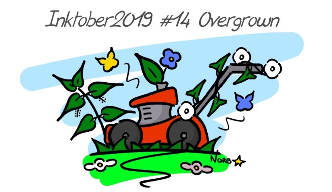 Inktober 2019 #14 Overgrown (mauvaise herbe) © Norb