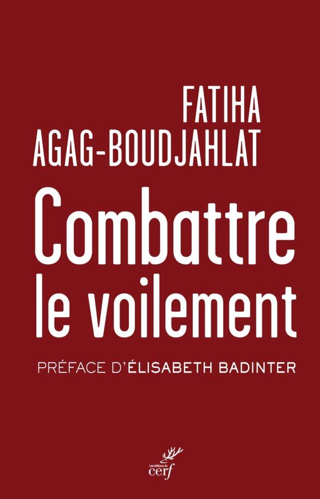 """""""Combattre le voilement"""" - F. Boudjahlat / Editions du Cerf - mars 2019"""
