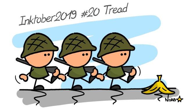 Inktober 2019 #20 Tread (défilé militaire) © Norb