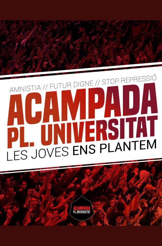 Affiche du camping / campement étudiant devant l'université de Barcelone