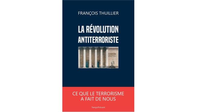 francois-thuillier-la-revolution-antiterroriste
