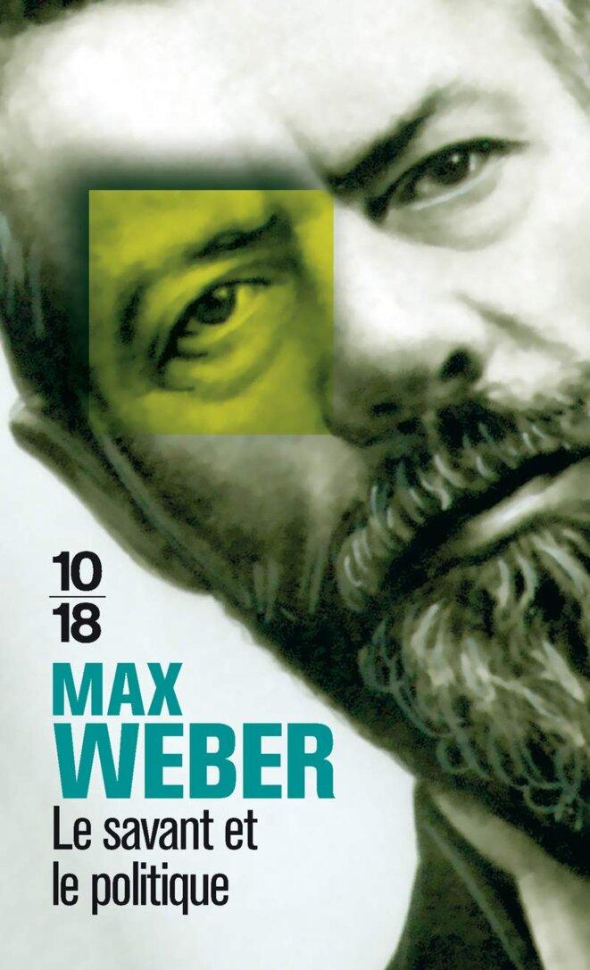 Max Weber, «Le savant et le politique» (1919) [domaine public] : couverture 10/18 (UGE)